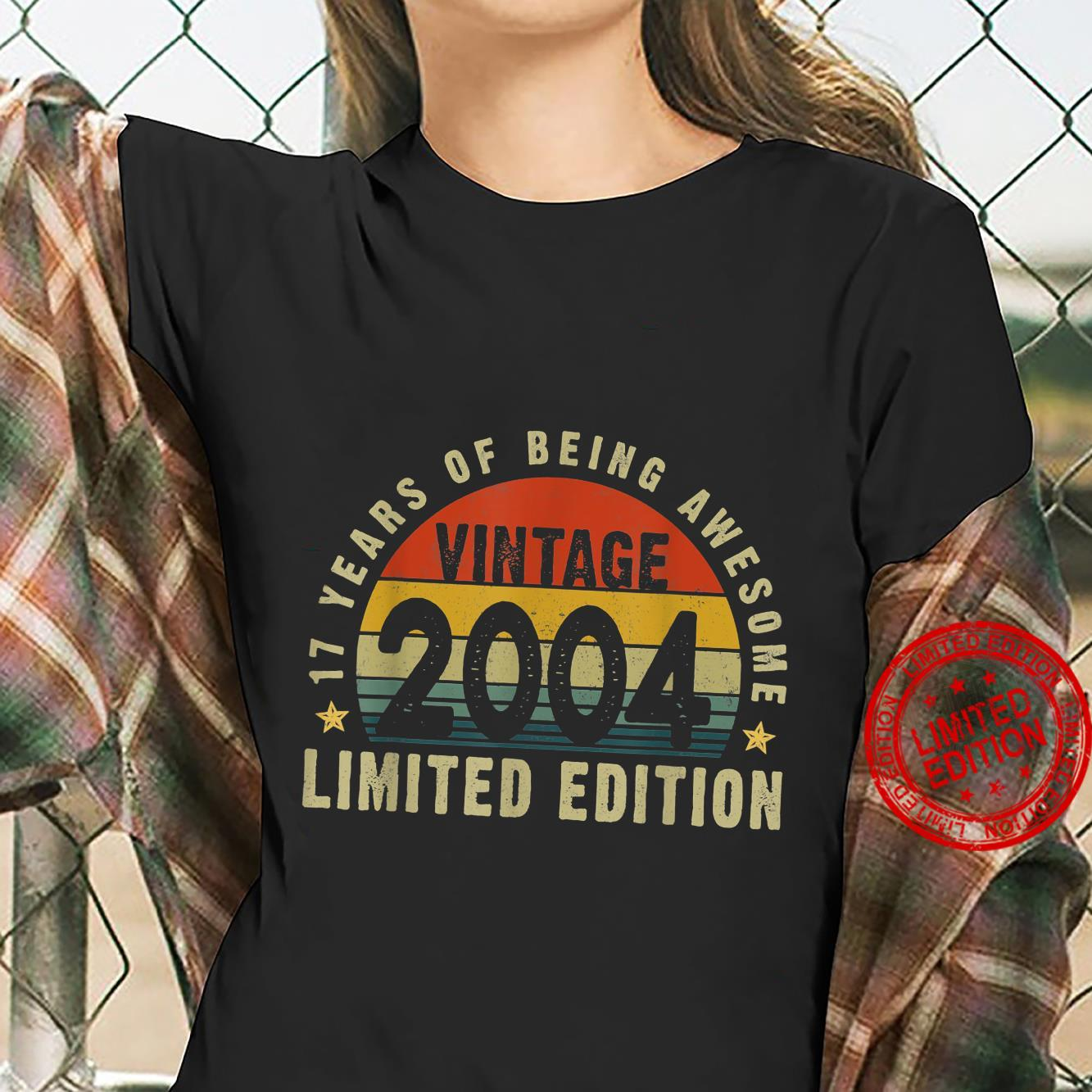 Vintage 2004 17th Bday Limited Edition 17 Years Old Shirt ladies tee