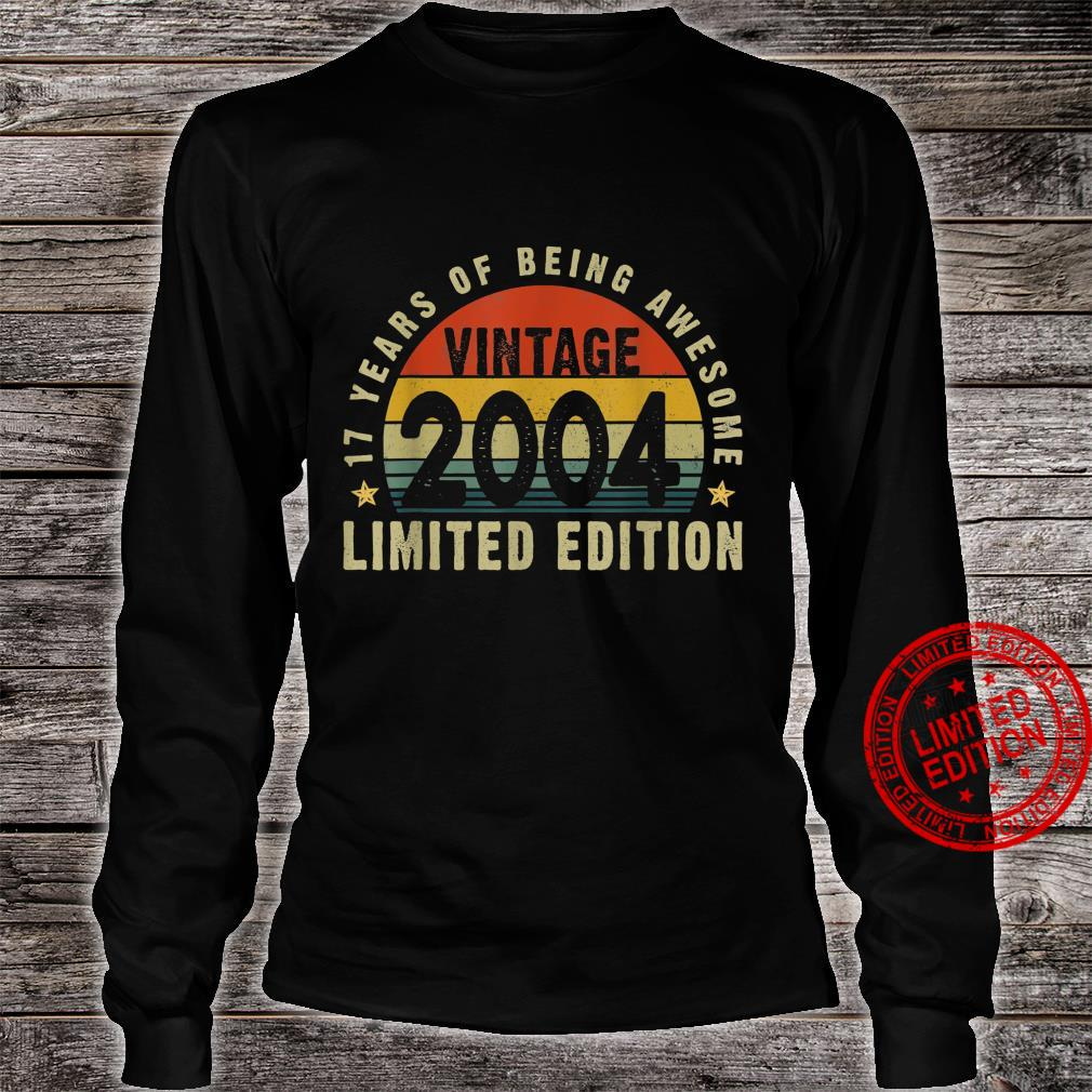 Vintage 2004 17th Bday Limited Edition 17 Years Old Shirt long sleeved