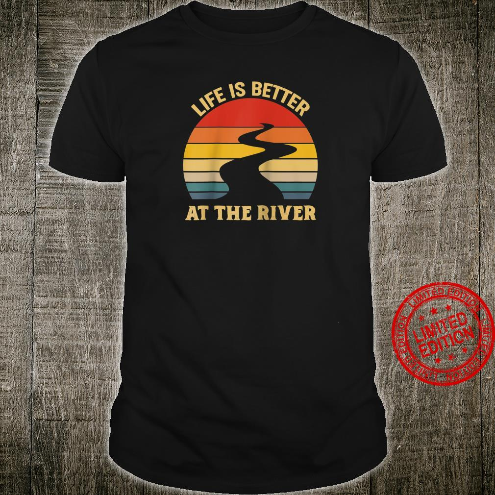 Vintage Retro Life Is Better At The River Shirt