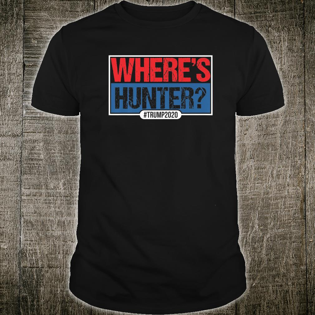 Where's Hunter That is the Question Shirt