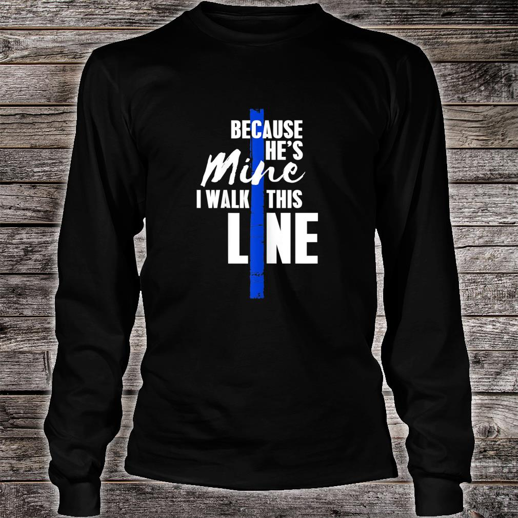Wo Police Wife Shirt by Thin Blue Line Family Shirt long sleeved