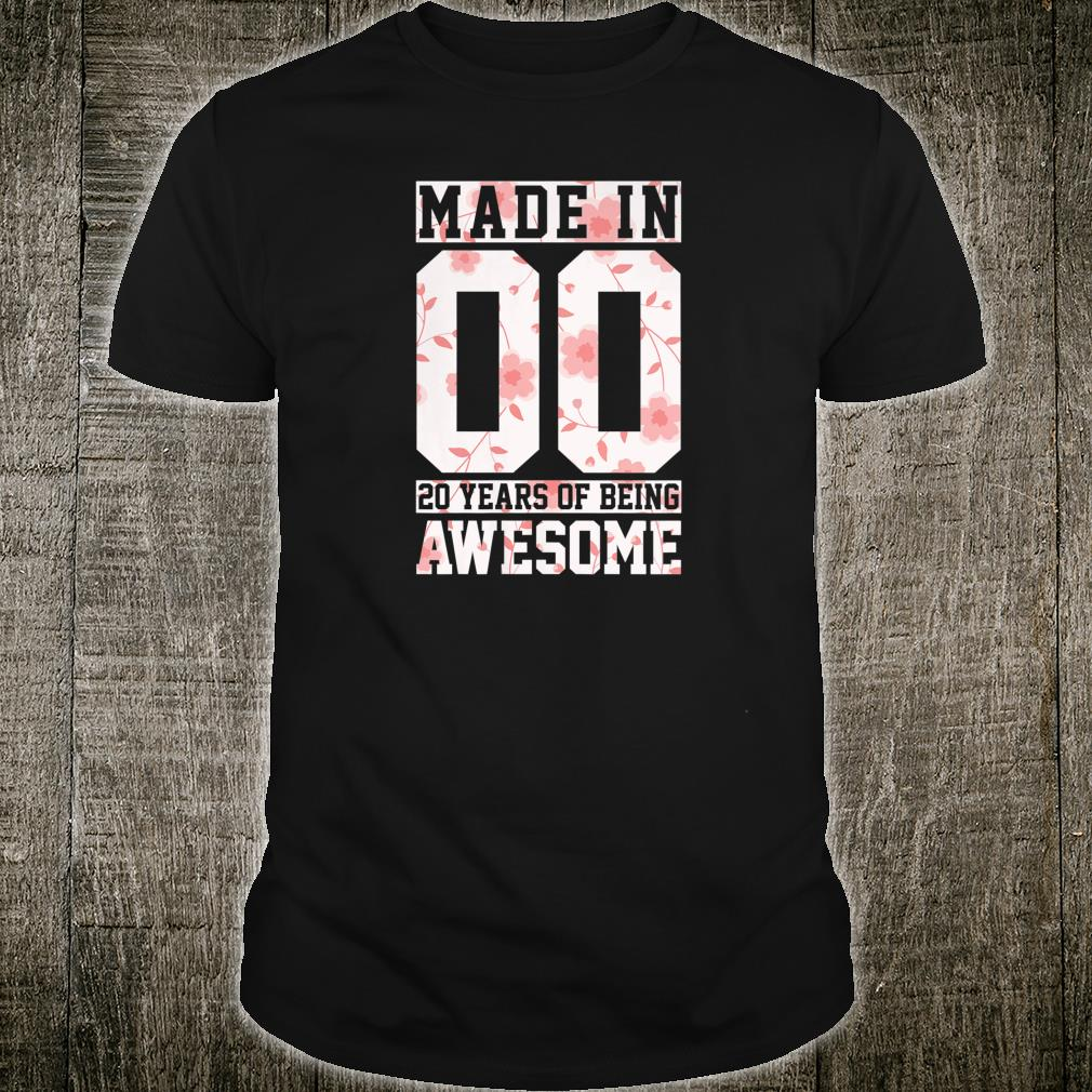 Womens 20th Birthday Made In 2000 Awesome Since Floral Vintage Shirt
