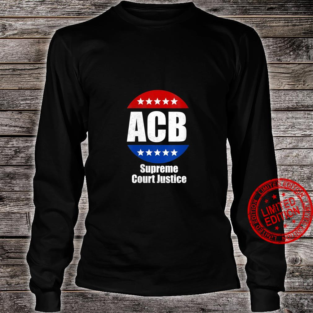 Womens Amy Coney Barrett for U.S Supreme Court Justice 2020 Shirt long sleeved
