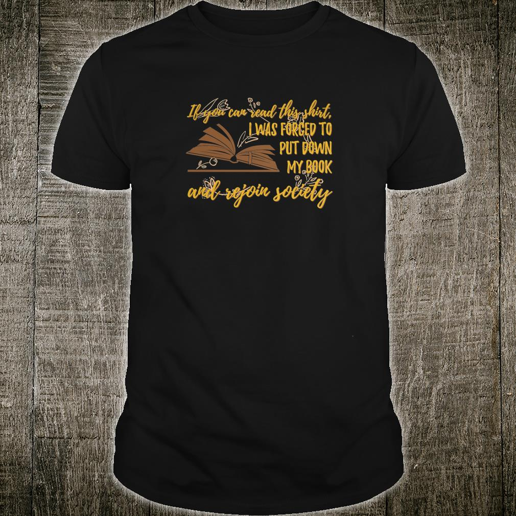 Womens Bookworm shirt If You Can Read This Shirt