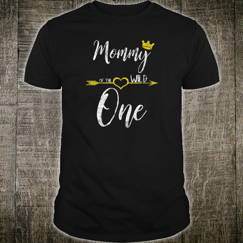 Womens Cute Mother's Day Mommy Of The Wild One Shirt