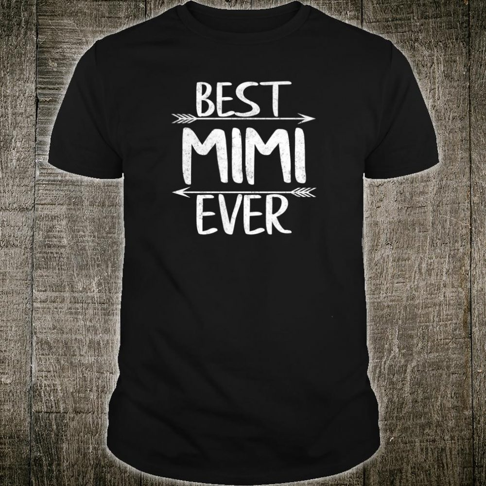 Womens Cute Mother's Day Mother Best Mimi Ever Shirt