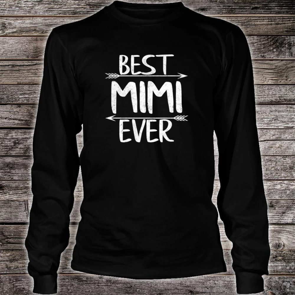 Womens Cute Mother's Day Mother Best Mimi Ever Shirt long sleeved