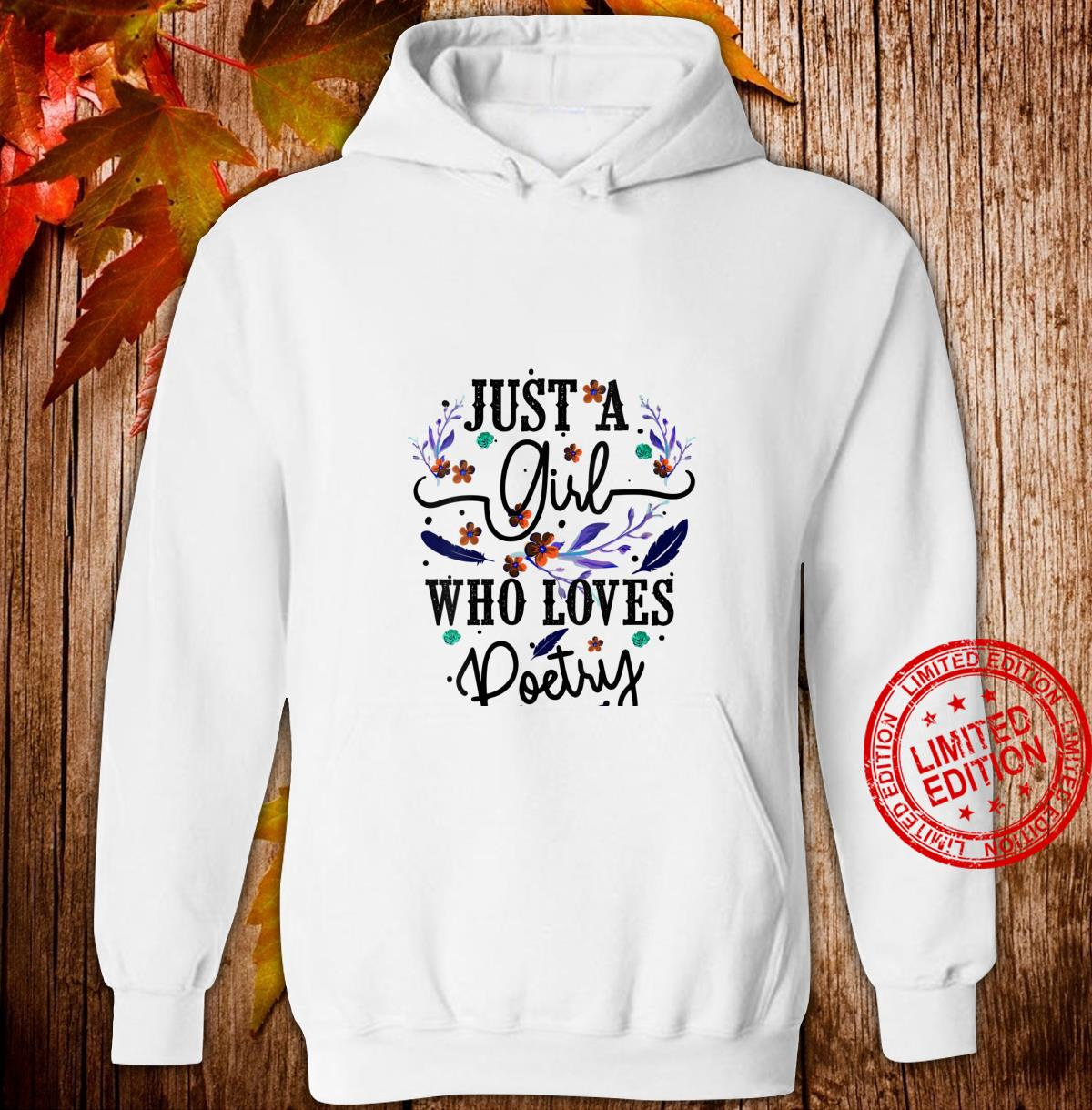 Womens Just A Girl Who Loves Poetry Cool Poem Writing Shirt hoodie