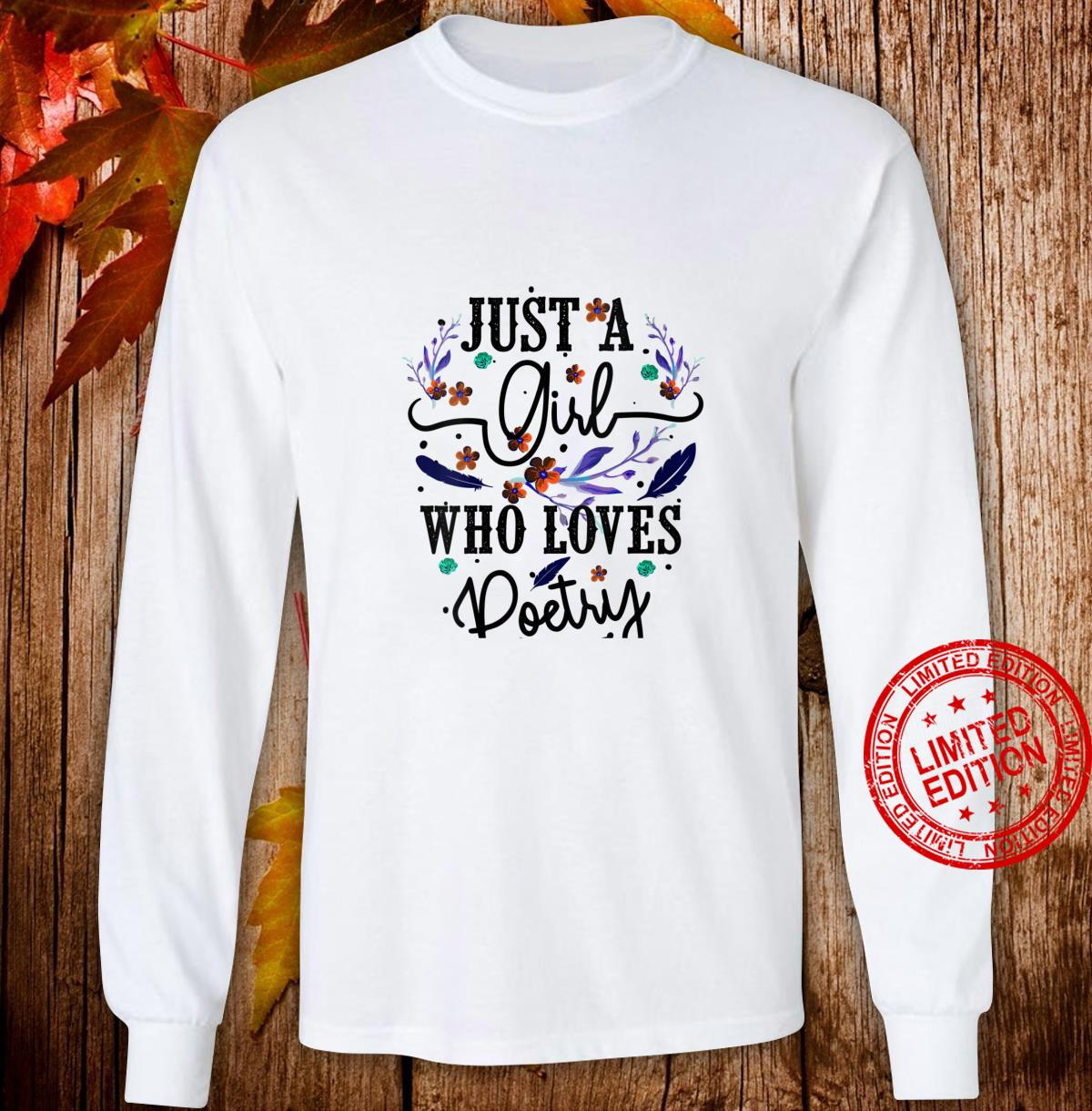 Womens Just A Girl Who Loves Poetry Cool Poem Writing Shirt long sleeved