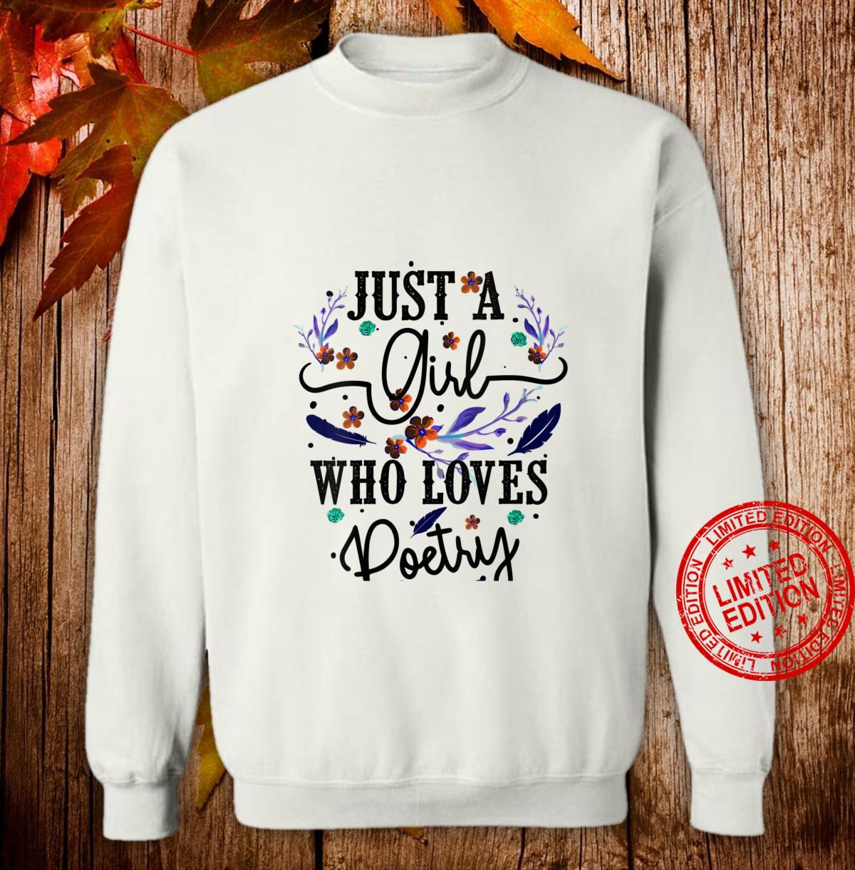 Womens Just A Girl Who Loves Poetry Cool Poem Writing Shirt sweater