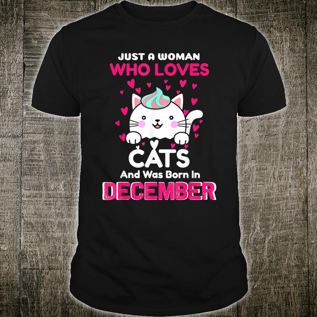 Womens Who Loves Cats And Was Born In December Birthday Shirt