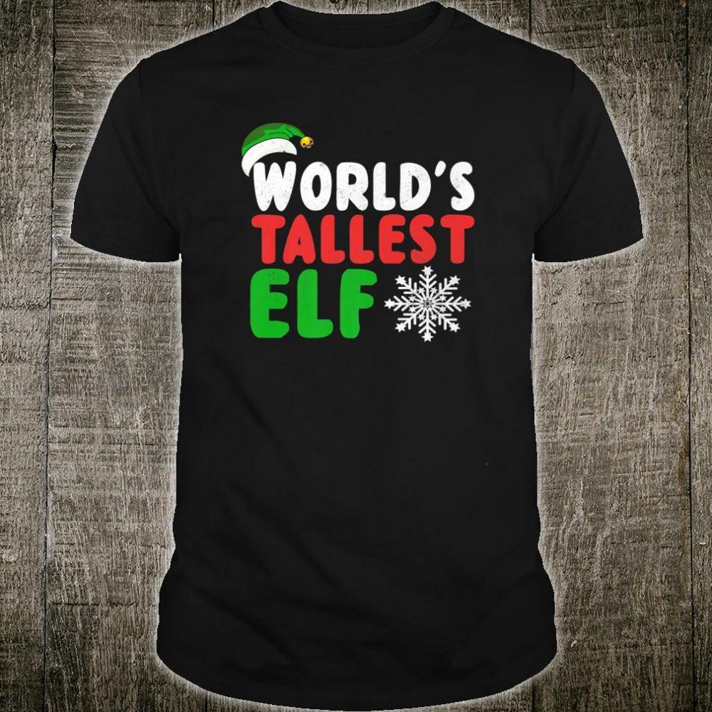 World's Tallest Elf Shirt