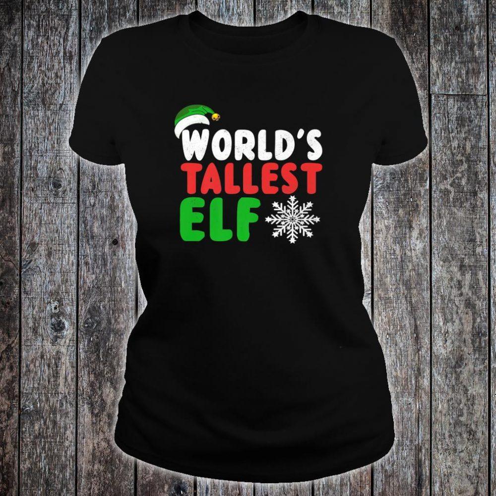World's Tallest Elf Shirt ladies tee