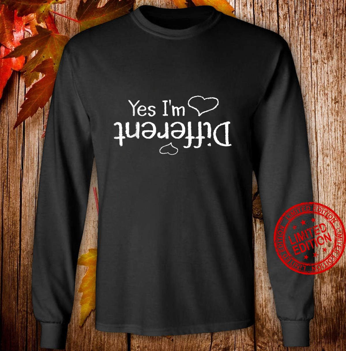 Yes I'm Different Autism Awareness AntiBullying Shirt long sleeved
