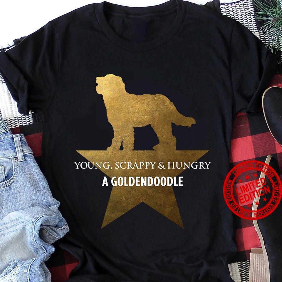 Young Scrappy & Hungry A Goldendoodle Shirt