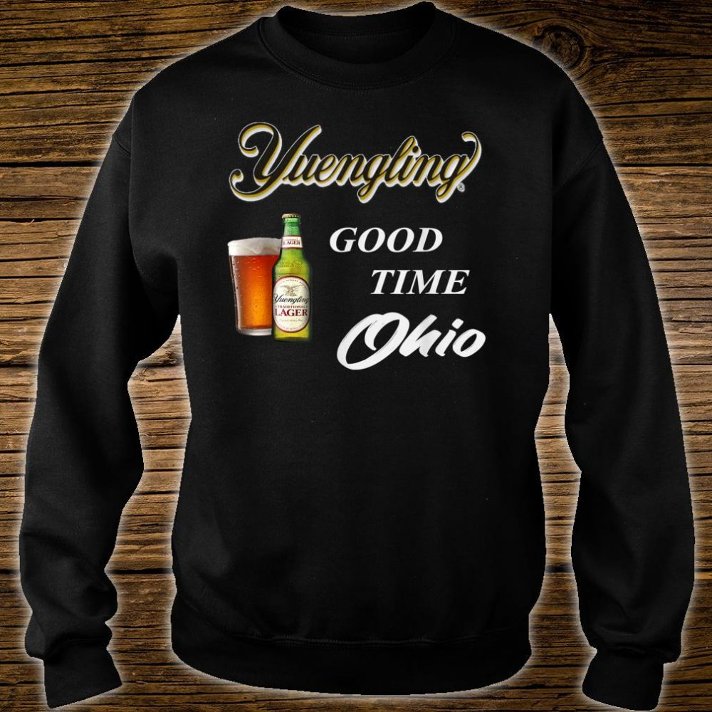 Yuengling Beer Good time Ohio Shirt sweater