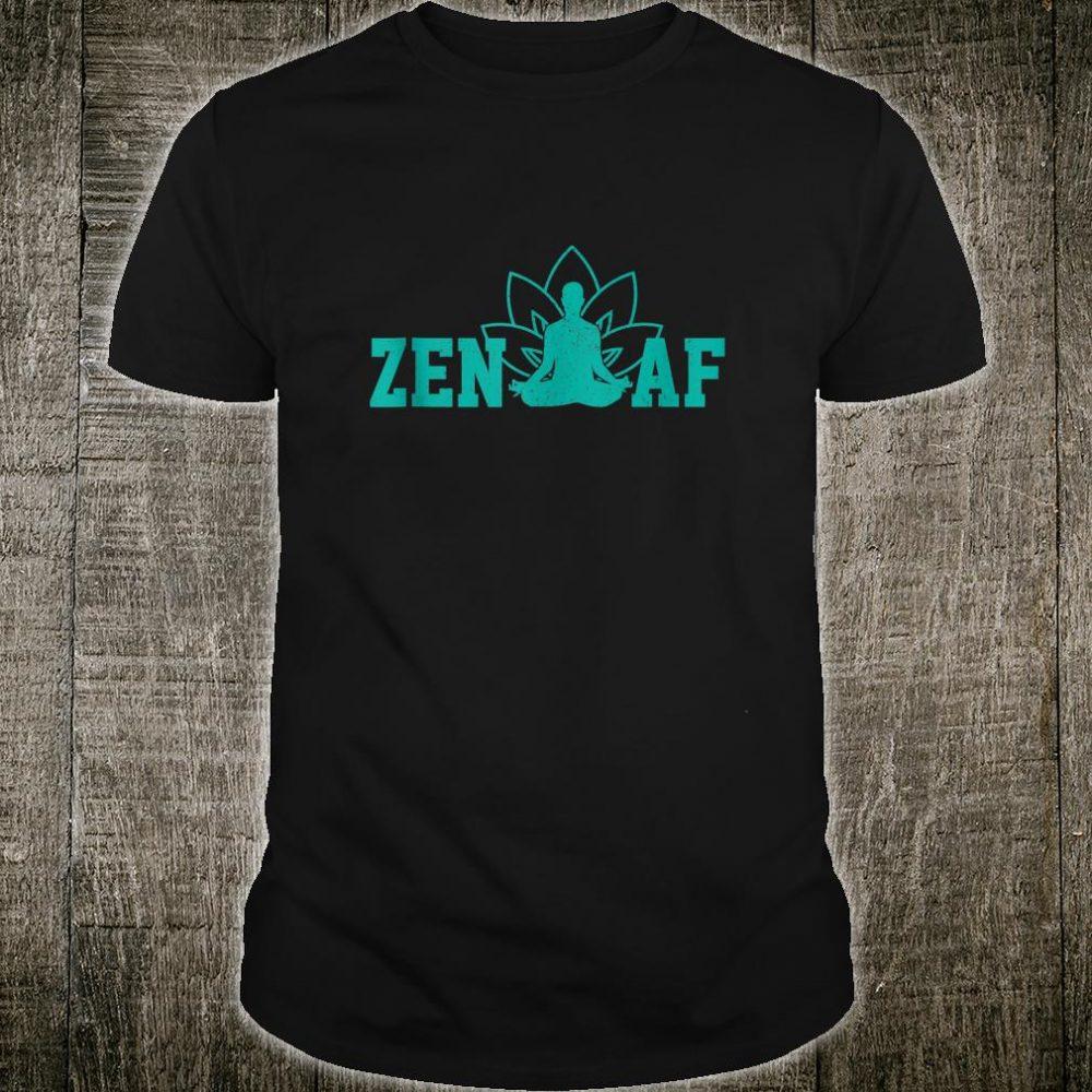 Zen AF Buddhism Meditation Buddha Shirt