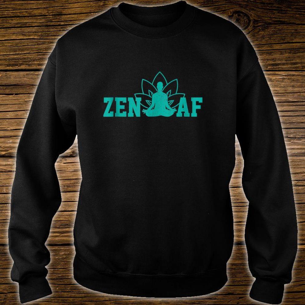 Zen AF Buddhism Meditation Buddha Shirt sweater